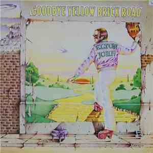 Elton John - Goodbye Yellow Brick Road download