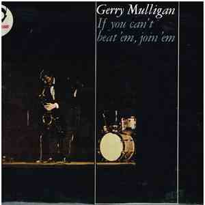 Gerry Mulligan - If You Can't Beat 'Em, Join 'Em download