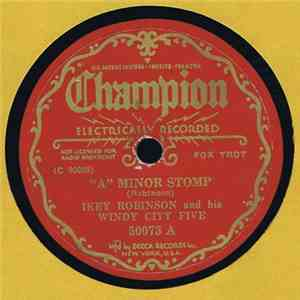 "Ikey Robinson And His Windy City Five - ""A"" Minor Stomp / Sunshine download"