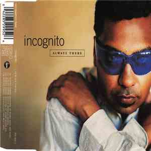 Incognito - Always There download