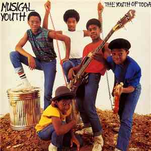 Musical Youth - The Youth Of Today download