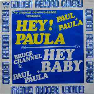 Paul & Paula / Bruce Channel - Hey! Paula / Hey! Baby download