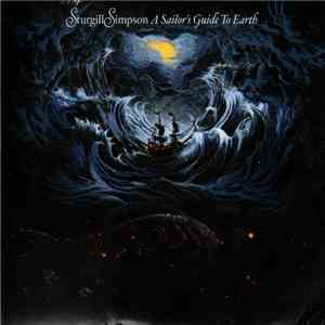 Sturgill Simpson - A Sailor's Guide To Earth download