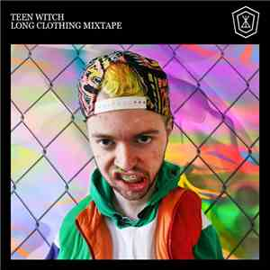 Teen Witch  - Long Clothing Mixtape download