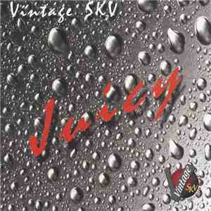 Vintage SKV - Juicy download